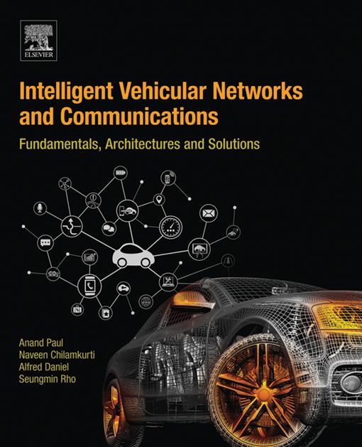 Intelligent Vehicular Networks and Communications
