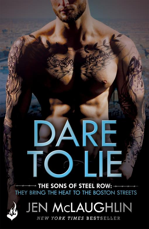Dare To Lie: The Sons of Steel Row 3