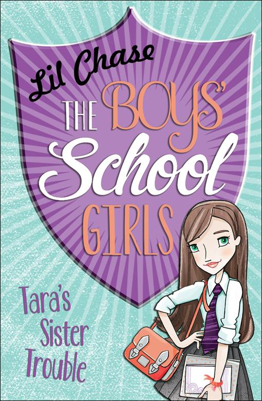 The Boys' School Girls: Tara's Sister Trouble