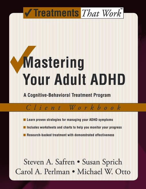 Mastering Your Adult ADHD