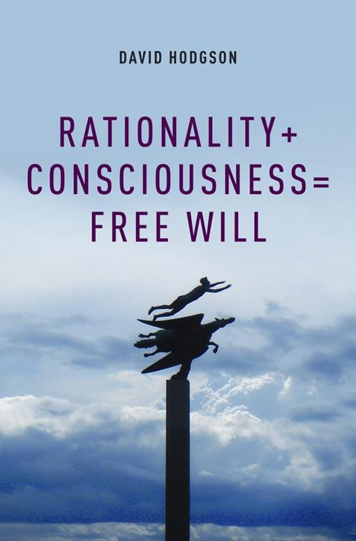 Rationality   Consciousness = Free Will