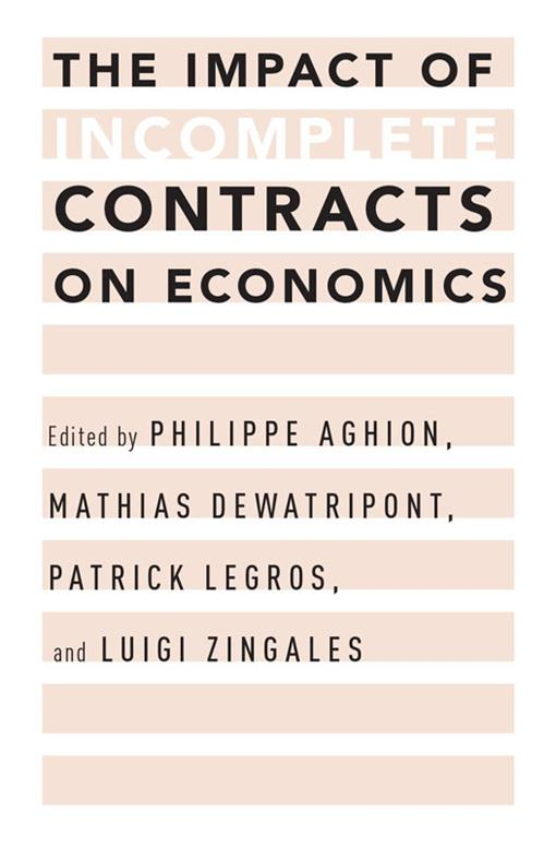 The Impact of Incomplete Contracts on Economics