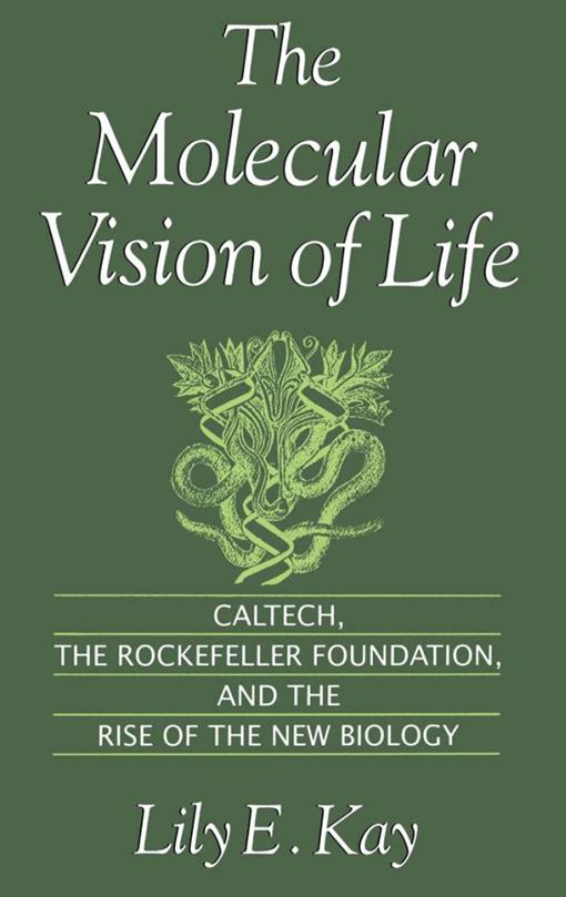 The Molecular Vision of Life