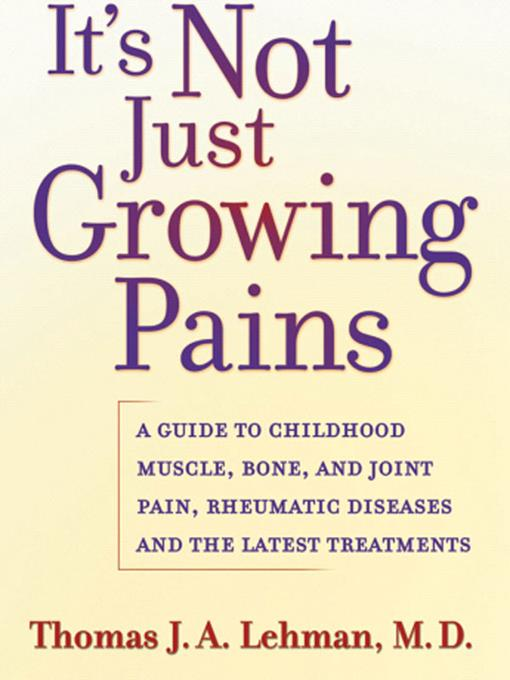 It's Not Just Growing Pains