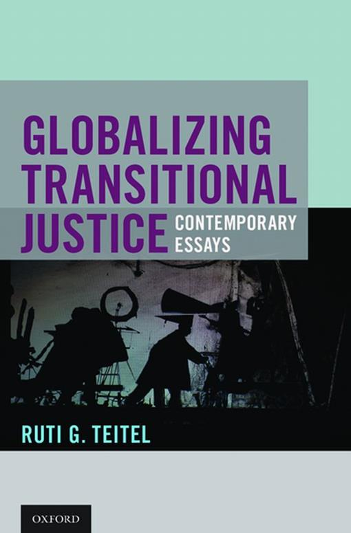 Globalizing Transitional Justice