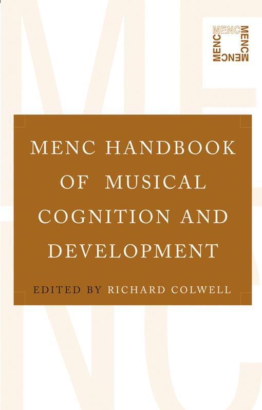 MENC Handbook of Musical Cognition and Development