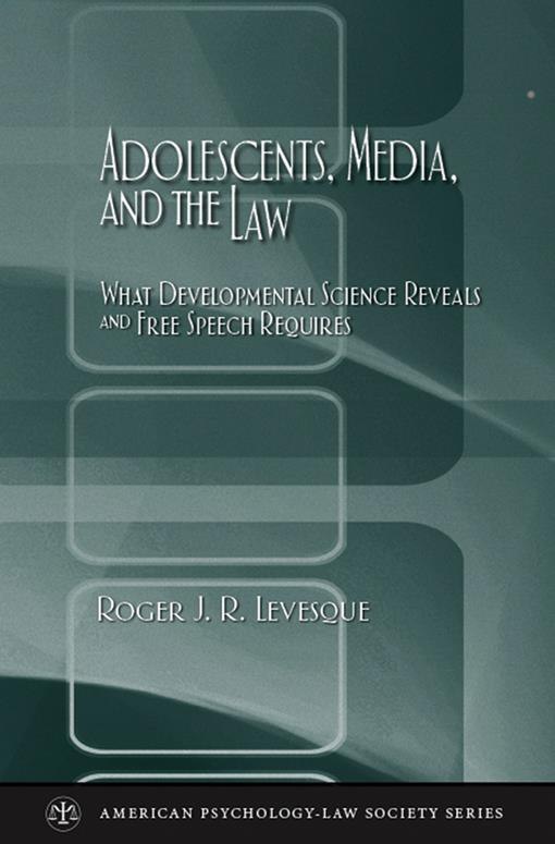Adolescents, Media, and the Law