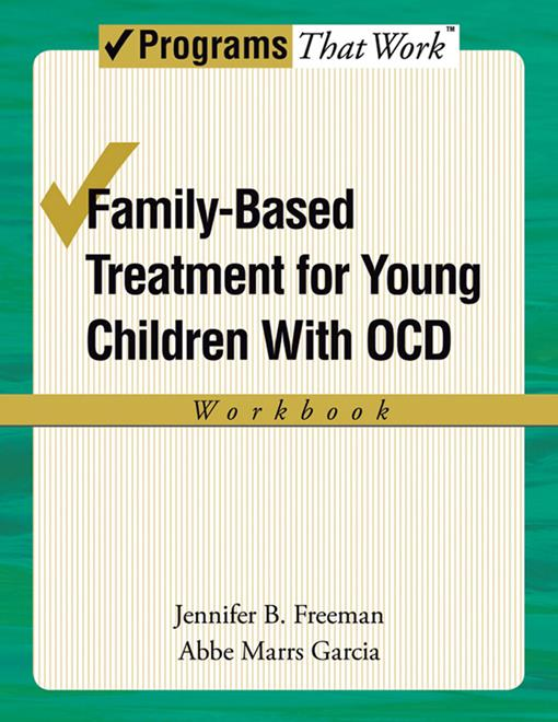 Family-Based Treatment for Young Children with OCD Workbook
