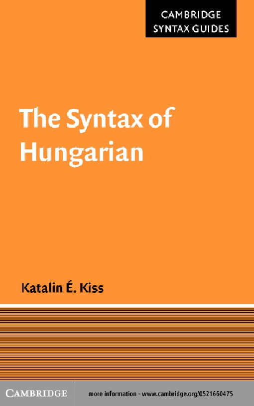 The Syntax of Hungarian