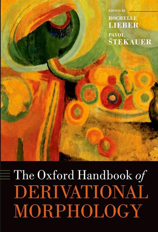 The Oxford Handbook of Derivational Morphology
