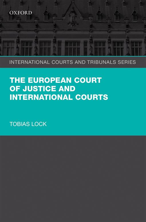 The European Court of Justice and International Courts