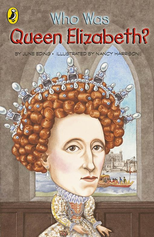 Who Was Queen Elizabeth I?