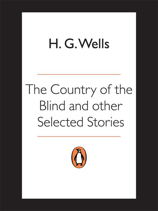 The Country of the Blind and other Selected Stories