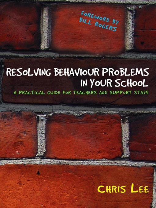 Resolving Behaviour Problems in your School