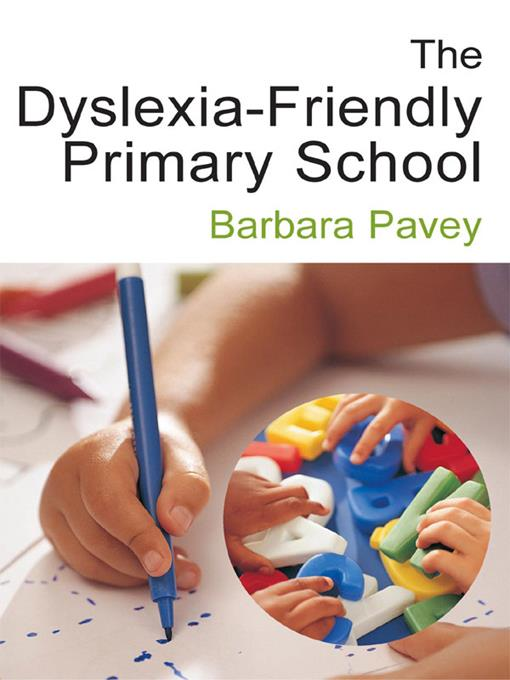 The Dyslexia-Friendly Primary School