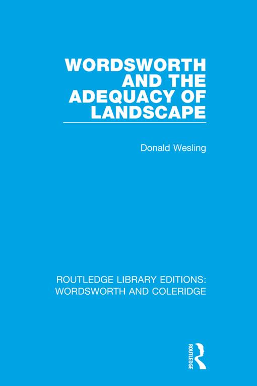 Wordsworth and the Adequacy of Landscape