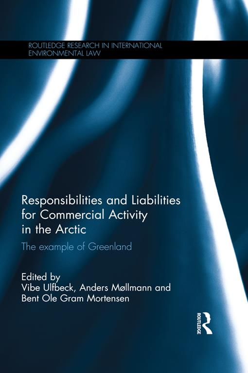 Responsibilities and Liabilities for Commercial Activity in the Arctic