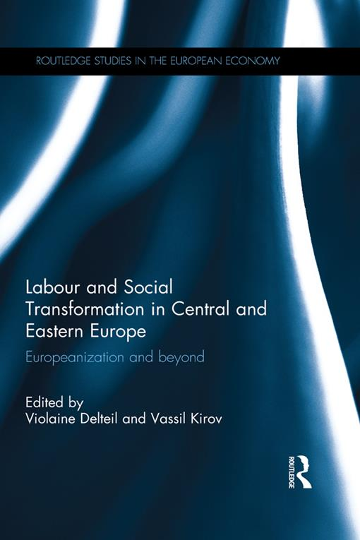 Labour and Social Transformation in Central and Eastern Europe