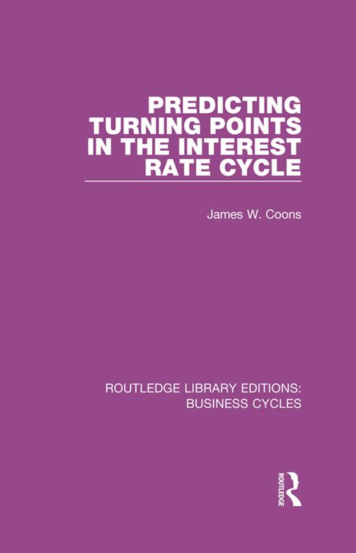 Predicting Turning Points in the Interest Rate Cycle (RLE: Business Cycles)