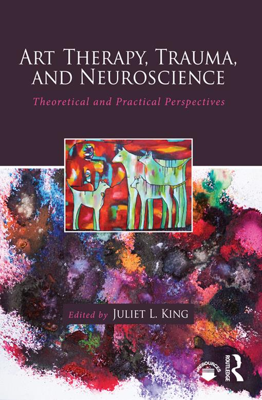 Art Therapy, Trauma, and Neuroscience