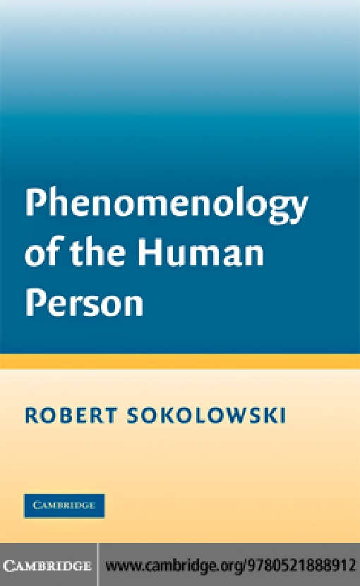 Phenomenology of the Human Person
