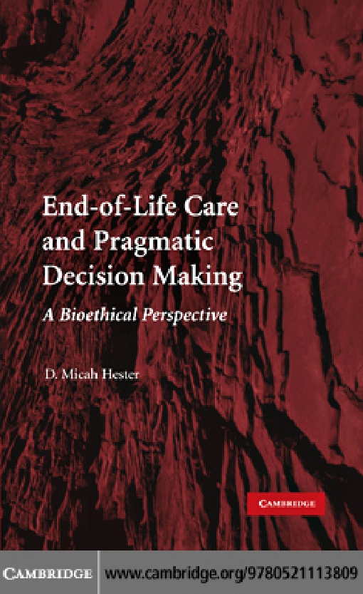 End-of-Life Care and Pragmatic Decision Making
