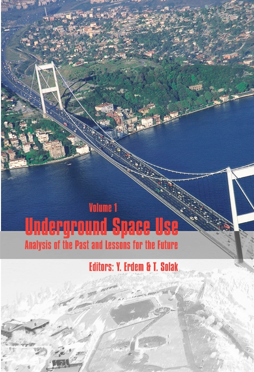 Underground Space Use. Analysis of the Past and Lessons for the Future, Two Volume Set