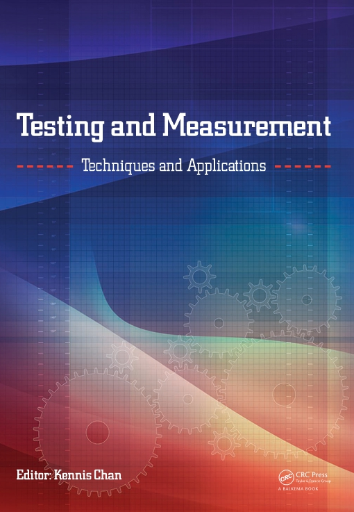 Testing and Measurement: Techniques and Applications