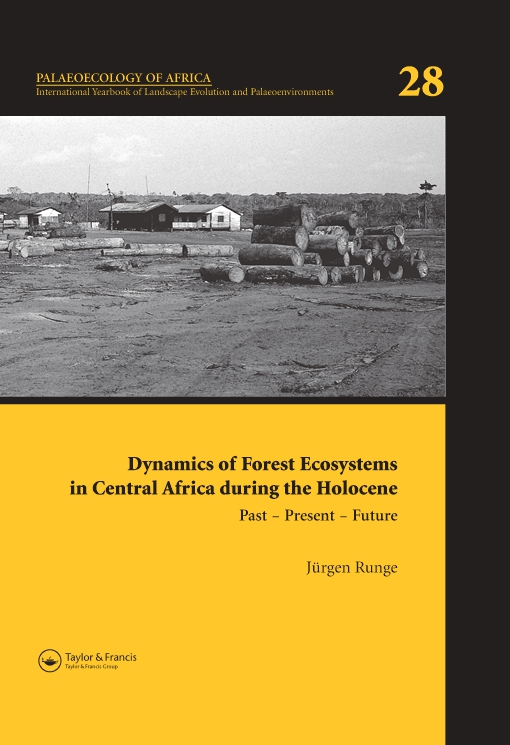 Dynamics of Forest Ecosystems in Central Africa During the Holocene: Past – Present – Future