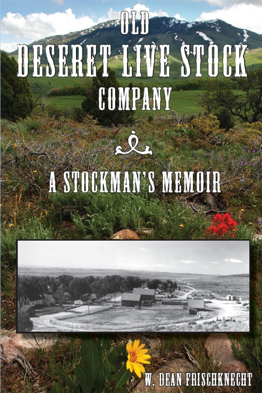Old Deseret Live Stock Company