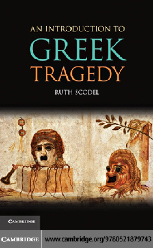 An Introduction to Greek Tragedy