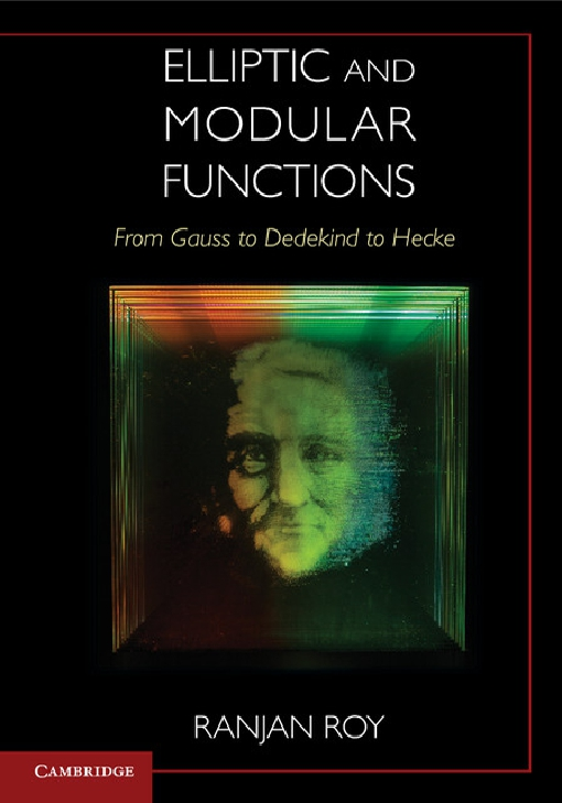 Elliptic and Modular Functions from Gauss to Dedekind to Hecke
