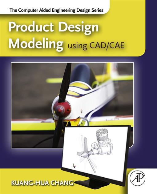 Product Design Modeling using CAD/CAE
