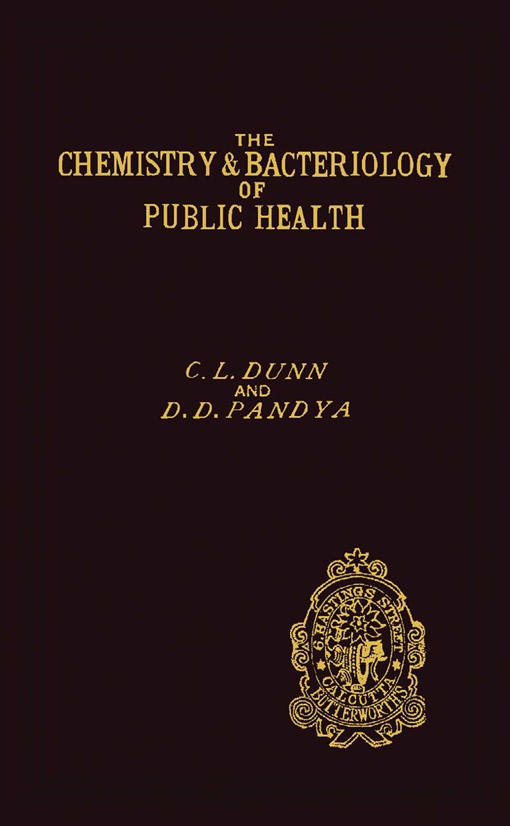 The Chemistry and Bacteriology of Public Health
