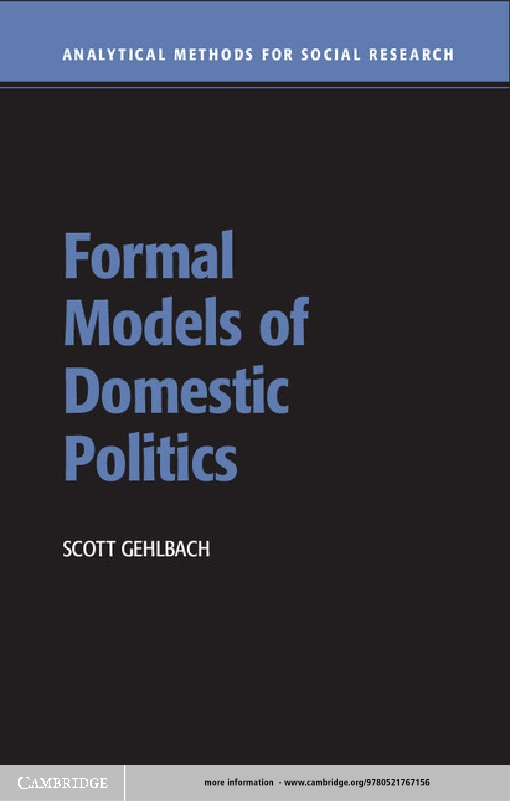 Formal Models of Domestic Politics