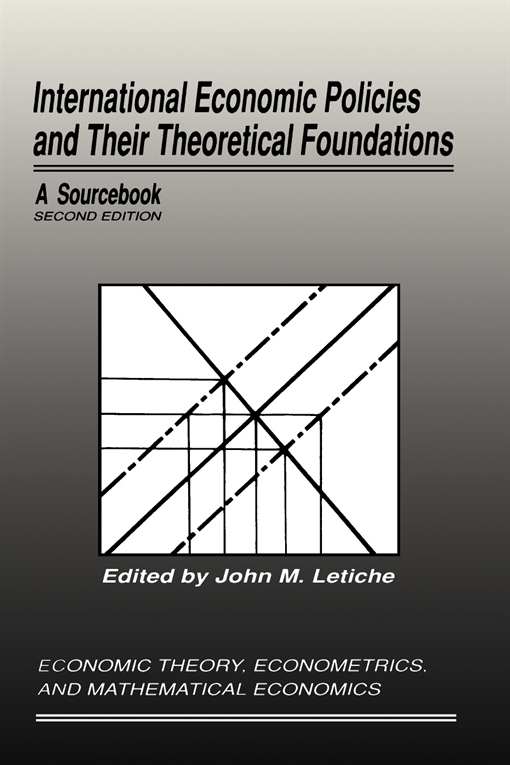 International Economic Policies and Their Theoretical Foundations