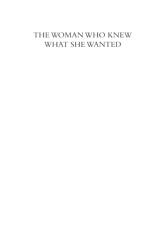 The Woman Who Knew What She Wanted