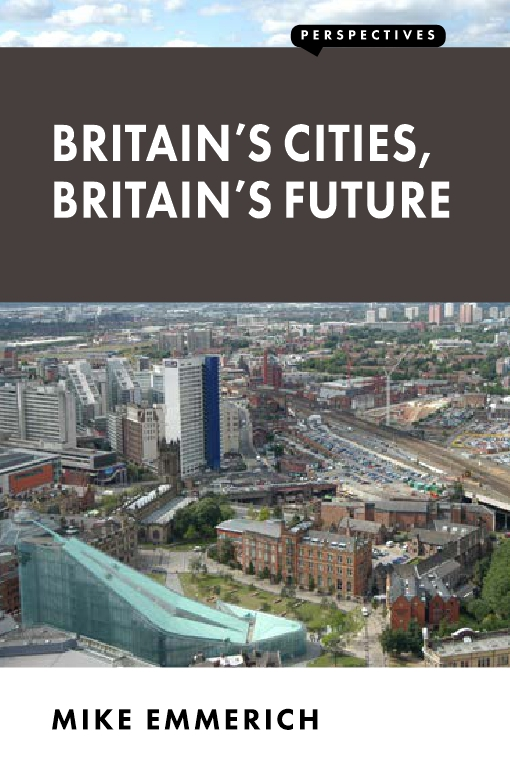 Britain's Cities, Britain's Future