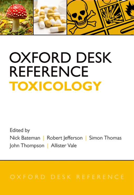 Oxford Desk Reference: Toxicology