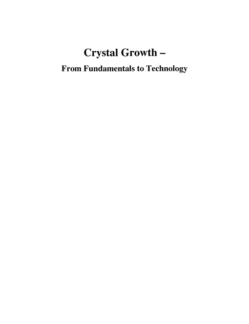 Crystal Growth - From Fundamentals to Technology