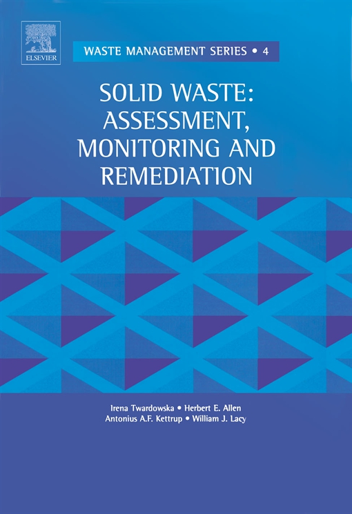 Solid Waste: Assessment, Monitoring and Remediation