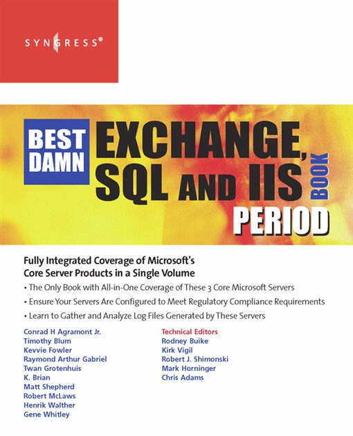 The Best Damn Exchange, SQL and IIS Book Period