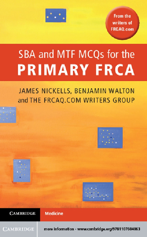 SBA and MTF MCQs for the Primary FRCA