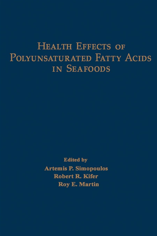 Health Effects of Polyunsaturated Fatty Acids in Seafoods