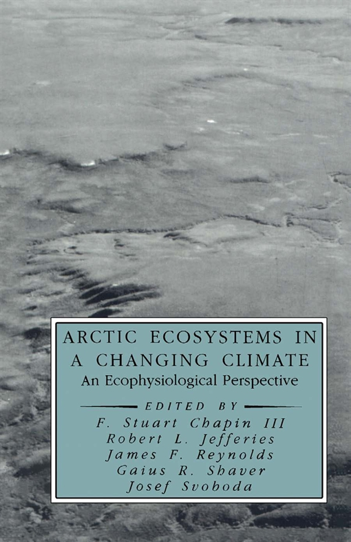 Arctic Ecosystems in a Changing Climate