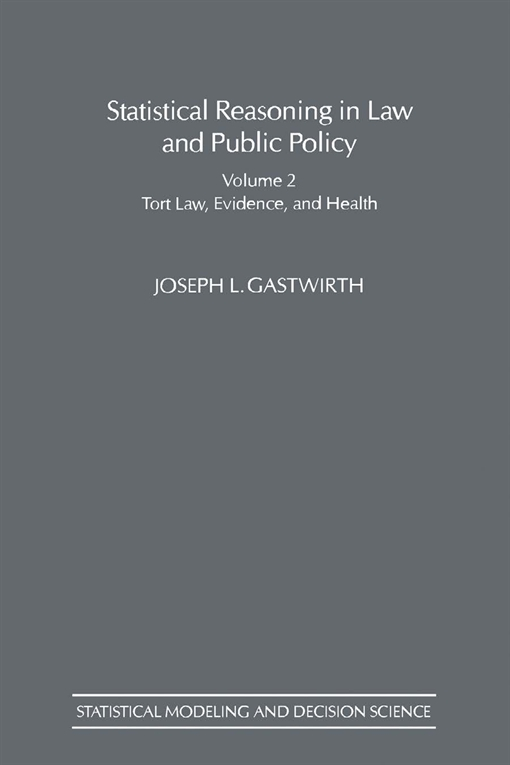Statistical Reasoning in Law and Public Policy