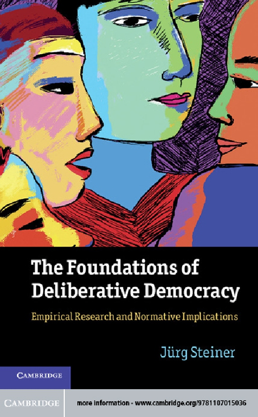 The Foundations of Deliberative Democracy