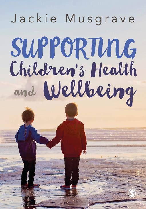 Supporting Children's Health and Wellbeing