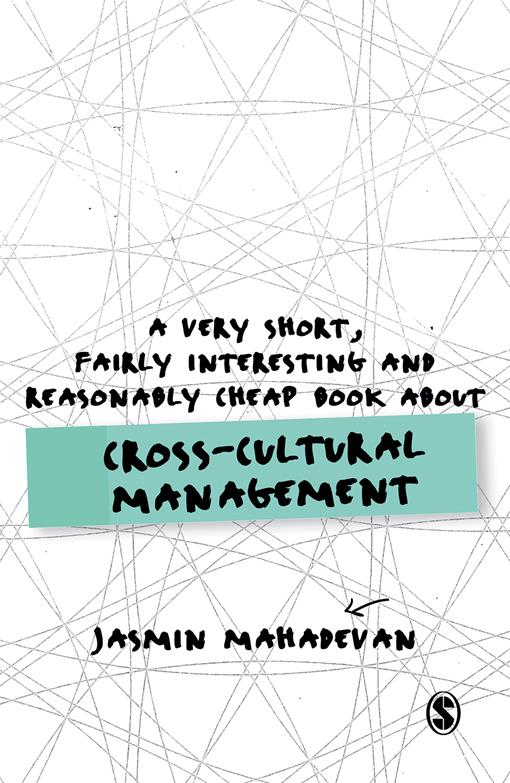 A Very Short, Fairly Interesting and Reasonably Cheap Book About Cross-Cultural Management