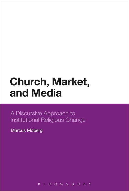 Church, Market, and Media